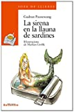 img - for La sirena en la llauna de sardines / The siren in the can of sardines (Sopa De Llibres: Serie Taronja / Soup of Books: Series Orange) (Catalan Edition) book / textbook / text book