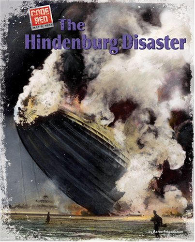 The Hindenburg Disaster (Code Red)