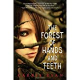 The Forest of Hands and Teethby Carrie Ryan