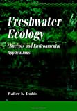 img - for Freshwater Ecology: Concepts and Environmental Applications (Aquatic Ecology) book / textbook / text book