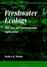 Freshwater Ecology Concepts and Environmental Applications of Limnology by Walter K. Dodds