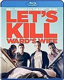 Lets Kill Wards Wife [Blu-ray]
