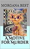 A Motive for Murder (A Misty Sales Cozy Mystery, Book 1)