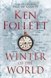 Winter of the World [ハードカバー] / Ken Follett (著); Macmillan (刊)