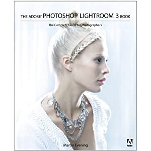 El Adobe Photoshop Lightroom 3 libro: La guía completa para los fotógrafos