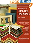 Home Book of Picture Framing, 2nd Edi...