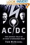 AC/DC: The Savage Tale of the First S...