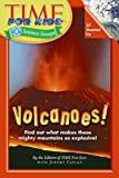 Time For Kids: Volcanoes! (Time for Kids Science Scoops)