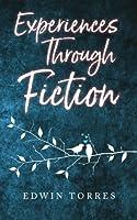 Experiences Through Fiction