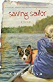 Saving Sailor: A Quirky Girl, A Faithful Dog, andOne Unforgettable Summer