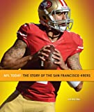 The Story of the San Francisco 49ers (NFL Today (Creative))