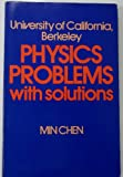 img - for University of California, Berkeley, physics problems, with solutions book / textbook / text book