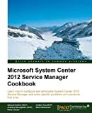 img - for Microsoft System Center 2012 Service Manager Cookbook book / textbook / text book
