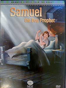 Amazon Com Samuel The Boy Prophet Animated Stories From