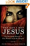 The Day I Met Jesus: The Revealing Di...