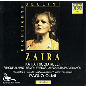 Bellini, Paolo Olmi, Katia Ricciarelli - Bellini - Zaira / Katia