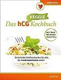 Das hCG Kochbuch: Veggie
