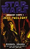 Jedi Twilight (Star Wars: Coruscant Nights I)