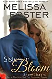 Sisters in Bloom (Love in Bloom: Snow Sisters, Book Two), Contemporary Romance
