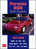 R.M. Clarke Porsche 928 Gold Portfolio 1977-1995 (Brooklands Books Road Test Series)