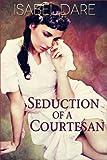 Seduction of a Courtesan