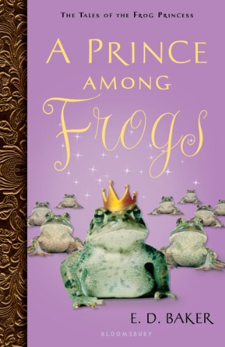 Kindle Kids Deal For Monday, May 20 –A Prince Among Frogs by E. D. Baker – 100% Rave Reviews & Today Just $2.99