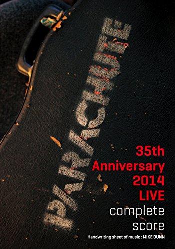 PARACHUTE 35th Anniversary 2014 Live Complete Score (パラシュート 35thアニバーサリー2014ライブ コンプリート・スコア)