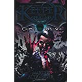 Keeper of the Realms: Crow's Revenge (Book 1)by Marcus Alexander