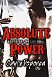img - for Absolute Power (Southern Justice) (Volume 1) book / textbook / text book
