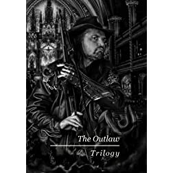 The Outlaw: Trilogy