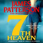 7th Heaven: The Women's Murder Club (       UNABRIDGED) by James Patterson, Maxine Paetro Narrated by Carolyn McCormick