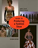 img - for Guide to Producing a Fashion Show (2nd Edition) book / textbook / text book