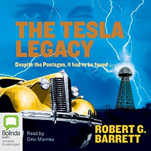 The Tesla Legacy | [Robert G. Barrett]