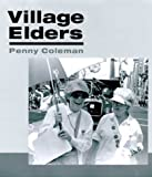 img - for Village Elders by Coleman Penny (2000-07-11) Hardcover book / textbook / text book
