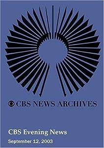 CBS Evening News (September 12, 2003)