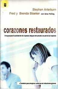Corazones Restaurados/Every Heart Restored (Spanish Edition): Stephen