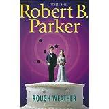 Rough Weather (Spenser Mystery) ~ Robert B. Parker