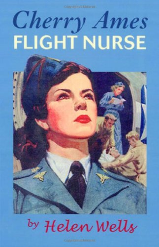 Cherry Ames Flight Nurse: Book 5 (Bk. 5)