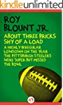 About Three Bricks Shy of a Load: A H...
