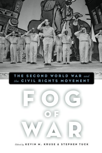 Fog of War: The Second World War and the Civil Rights Movement PDF