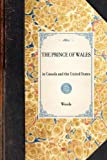 Prince of Wales (Travel in America) (1429003715) by Woods, Frederick