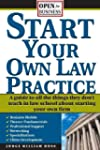 Start Your Own Law Practice: A Guide...