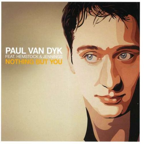 Paul Van Dyk - Nothing But You - Zortam Music