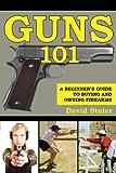 Guns 101: A Beginner