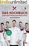 Das Kochbuch der Nationalmannschaft:...