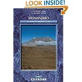 Kilimanjaro: A Trekker's Guide (Cicerone Mountain Walking)