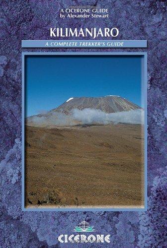 Kilimanjaro: A Trekker's Guide (Cicerone Mountain Walking S.)