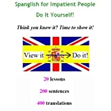 Spanglish for Impatient People - Do It Yourself!by Mike Church