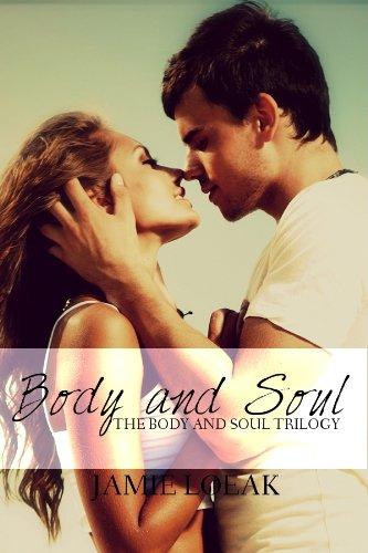 Body and Soul (Body and Soul Trilogy) by Jamie Loeak