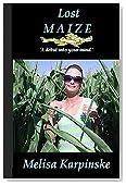 Lost Maize